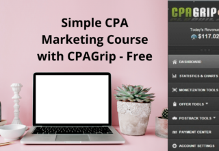 Simple CPA Marketing Course with CPAGrip – Free