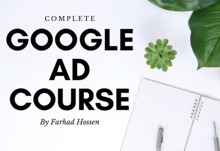 Complete Google Ads Course for Affiliate Marketing
